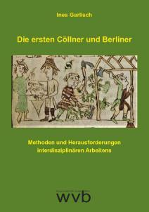 Die ersten Cöllner und Berliner